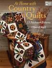 At Home with Country Quilts by Cheryl Wall (Paperback, 2012)