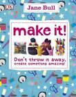 Make It! by Jane Bull (Paperback, 2013)