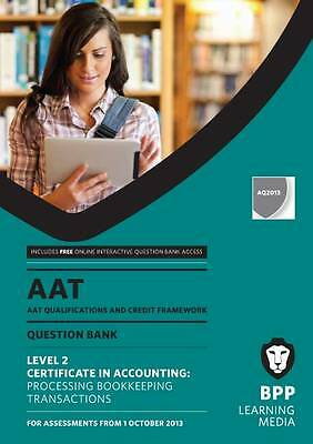 AAT Processing Bookkeeping Transactions: Revision Kit-ExLibrary