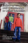 Including Families and Communities in Urban Education by Information Age Publishing (Paperback, 2011)