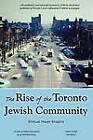 The Rise of the Toronto Jewish Community by Shmuel Meyer Shapiro (Paperback, 2010)