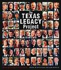 The Texas Legacy Project: Stories of Courage and Conservation by Texas A & M University Press (Paperback, 2010)