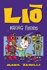 Lio: Making Friends by Mark Tatulli (Paperback, 2013)