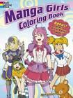 Manga Girls Coloring Book by Mark Schmitz (Paperback, 2013)