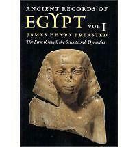 Ancient Records of Egypt. vol. 1: The First through the Seventeenth Dynasties (P