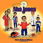 Aha Jones: New School Blues by B. Edward Swift (Paperback, 2010)