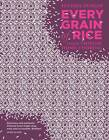 Every Grain of Rice: Simple Chinese Home Cooking by Fuchsia Dunlop (Hardback, 2012)