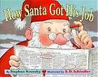 How Santa Got His Job by Stephen Krensky (Other book format, 1998)