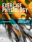 Exercise Physiology for Health, Fitness, and Performance by Sharon A. Plowman, Denise L. Smith (Hardback, 2013)