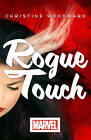 Rogue Touch by Christine Woodward (Paperback, 2013)