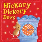 Hickory Dickory Dock by Little Tiger Press Group (Board book, 2013)
