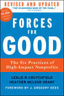 Forces for Good: The Six Practices of High-Impact Nonprofits by Leslie R. Crutchfield, Heather McLeod Grant (Hardback, 2012)