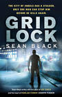 Gridlock by Sean Black (Paperback, 2012)