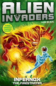 Alien-Invaders-2-Infernox-The-Fire-Starter-Silver-Max-Used-Very-Good-Book