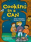 Cooking in a Can by Kate White (Paperback, 2006)