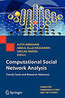 Computational Social Network Analysis: Trends, Tools and Research Advances by Springer London Ltd (Hardback, 2009)