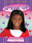 Speak Up by Stephanie Perry Moore (Paperback / softback, 2011)
