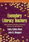 Exemplary Literacy Teachers: What Schools Can Do to Promote Success for All Students by Cathy Collins Block, John N. Mangieri (Paperback, 2009)