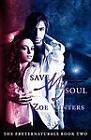 Save My Soul (Preternaturals Book 2) by Zoe Winters (Paperback / softback, 2011)