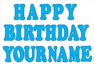 Happy-birthday-letters-personalised-cake-topper-icing-sheet-ANY-COLOUR