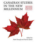 Canadian Studies in the New Millennium by Patrick James, Mark J. Kasoff (Paperback, 2013)