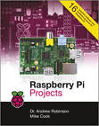 Raspberry Pi Projects by Mike Cook, Andrew Robinson (Paperback, 2013)