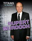 Rupert Murdoch by Dennis Fertig (Hardback, 2012)