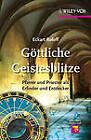 Gottliche Geistesblitze: Pfarrer und Priester als Erfinder und Entdecker by Eckart Roloff (Paperback, 2012)