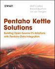 Pentaho Kettle Solutions: Building Open Source ETL Solutions with Pentaho Data Integration by Jos Van Dongen, Roland Bouman, Matt Casters (Paperback, 2010)