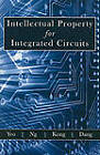 Intellectual Property for Integrated Circuits by Kiat-Seng Yeo (Paperback, 2010)