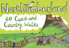 Northumberland: 40 Coast and Country Walks by Jon Tait (Paperback, 2012)