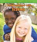 I Know Someone with Eczema by Vic Parker (Paperback, 2012)