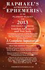 Raphael's Astrological Ephemeris: 2013 by Edwin Raphael (Paperback, 2012)
