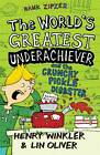 Hank Zipzer: The World's Greatest Underachiever and the Crunchy Pickle Disaster: v. 2 by Henry Winkler, Lin Oliver (Paperback, 2012)
