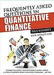Frequently Asked Questions in Quantitative Finance (Wiley Series in Financial En