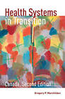 Health Systems in Transition: Canada by Gregory Marchildon (Paperback, 2013)