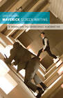 Maverick Screenwriting: A Manual for the Adventurous Screenwriter by Josh Golding (Paperback, 2012)