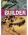 Dinosaur Builder by Rob Waring, National Geographic (Paperback, 2009)