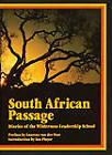 South African Passage: Diaries of the Wilderness Leadership School by Ian Player (Hardback, 1987)