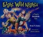 Eight Wild Nights: A Family Hannukah by Brian Cleary (Paperback, 2006)