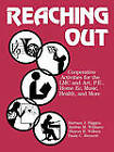 Reaching Out: Co-operative Activities for the Library Media Centre and Art, Physical Education, Home Economics, Music, Health and More by Barbara J. Higgins, etc. (Paperback, 1989)