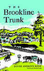 The Brookline Trunk by Louise Andrews Kent (Paperback / softback, 2005)