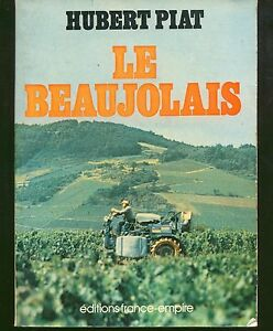 hubert-piat-le-beaujolais-editions-france-empire