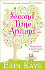 Second Time Around by Erin Kaye (Paperback, 2012)