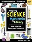 Integrating Science with Mathematics and Literacy: New Visions for Learning and Assessment by SAGE Publications Inc (Paperback, 2007)