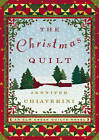 The Christmas Quilt by Jennifer Chiaverini (Other book format, 2005)