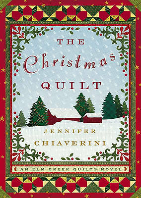 The Christmas Quilt (Elm Creek Quilts Series #8)