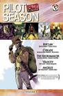 Pilot Season: 2007: Volume 1 by Joshua Ortega, Joshua Hale Fialkov, Joe Casey, Jason Aaron, Ian Edgington (Paperback, 2008)