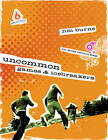 Uncommon Games & Icebreakers by Jim Burns (Mixed media product, 2009)