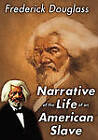 Narrative of the Life of an American Slave by Frederick Douglass (Paperback, 2009)